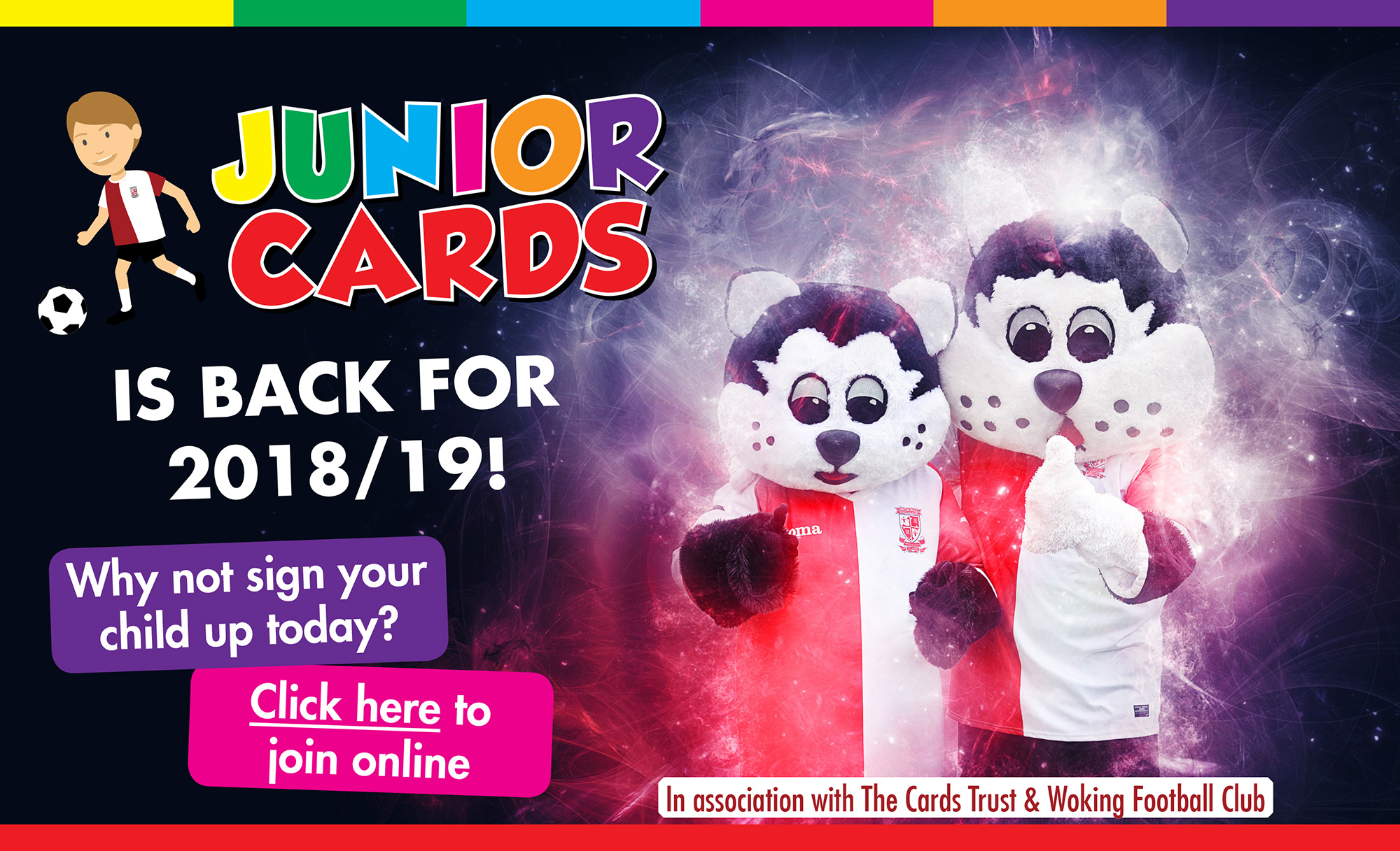 Sign your children up to Junior Cards today!